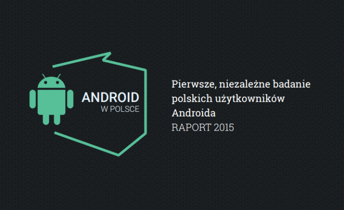 fot. Raport Android w Polsce 2015